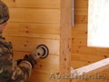 Шлифовка деревянных срубов - Изображение #4, Объявление #1265669